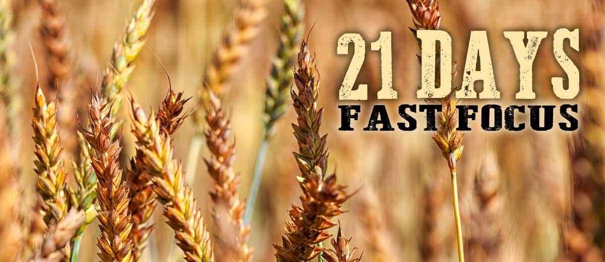 21 Days Fast Focus