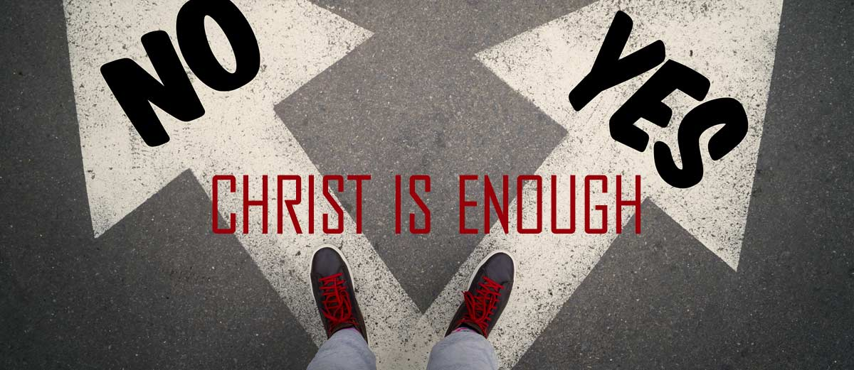 Christ is Enough